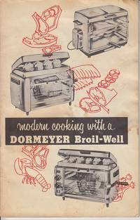 image of Modern Cooking With a Dormeyer Broil-Well  [SCARCE]