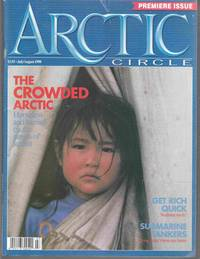 Arctic Circle Volume 1, Number 1 July / August 1990