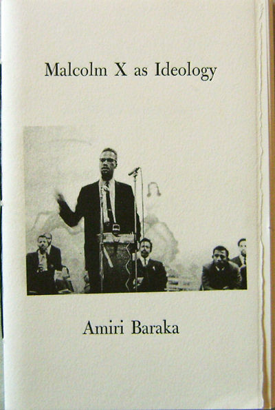 Abaa  Malcolm X As Ideology Signed  By Baraka Amiri With  Malcolm X As Ideology Signed