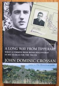 A Long Way from Tipperary: A Memoir