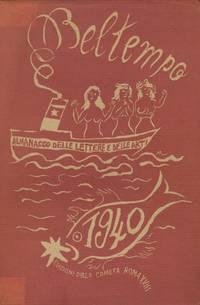 Beltempo: Almanacco delle Lettere e delle Arti. No. 1 (1940) through No. 3 (1942) (all published)
