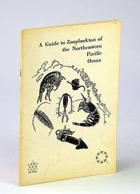 A Guide to Zooplankton of the Northeastern Pacific Ocean: Circular No. 84