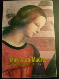 Maria:La Madre