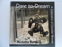 Dare to Dream: A Celebration of Canadian Women (signed)