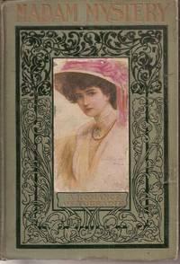 Madam Mystery, A Romance in Touraine