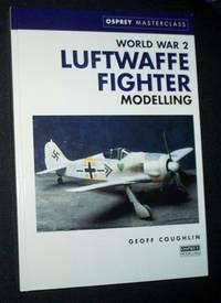 WORLD WAR II LUFTWAFFE FIGHTER MODELLING