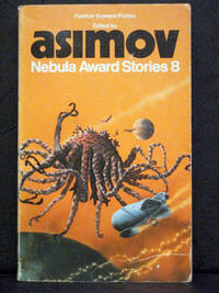 Nebula Award Stories. 8 by Isaac Asimov - Paperback - 1975 - from booksalvation and Biblio.com