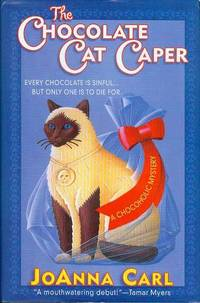 The Chocolate Cat Caper by  JoAnna Carl - Hardcover - Signed - 2002 - from Bookmarc's (SKU: EC22989BB)