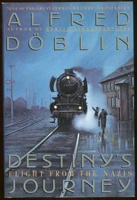 DESTINY'S JOURNEY Flight from the Nazis