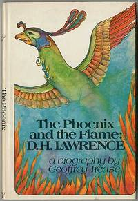 The Phoenix and the Flame: D. H. Lawrence