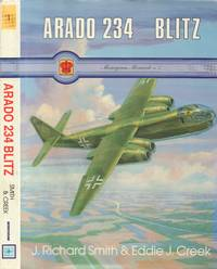 Arado 234 Blitz [Monograph Monarch Series No. 1]
