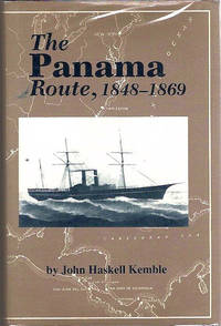 The Panama Route  1848-1869