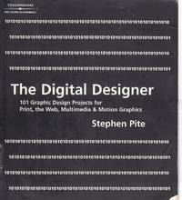 image of The Digital Designer 101 Graphic Design Projects for Print, the Web,  Multimedia, and Motion Graphics