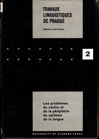 Travaux Linguistiques de Prague 2: Les Problemes du Centre et de la Peripherie du System de la Langue