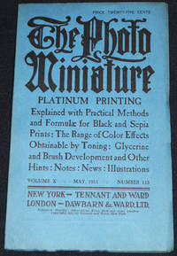 image of The Photo-Miniature: A Magazine of Photographic Information; Edited by John A. Tennant -- vol. 10, no. 115 -- May 1911
