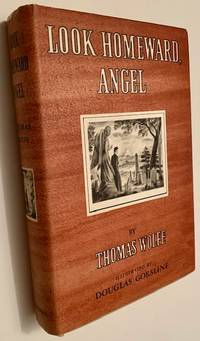 image of Look Homeward, Angel (The First Illustrated Edition)