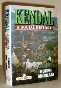 Kendal - A Social History - SIGNED COPY