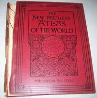 The New Peerless Atlas of the World with Official 1930 Census