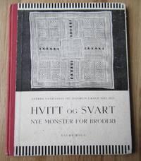 Hvitt og svart: nye monster for Broderi by Sandvold & Nielsen - First - 1954 - from greaves-leaves and Biblio.co.uk