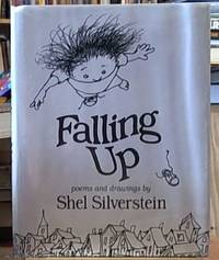 Falling up by  Shel Silverstein - Hardcover - reprint - 1996 - from Syber's Books ABN 15 100 960 047 and Biblio.com