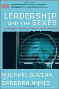 image of Leadership and the Sexes: Using Gender Science to Create Success in Business