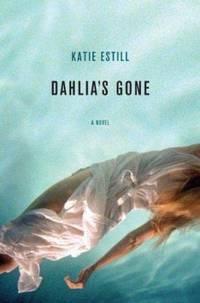 Dahlia's Gone