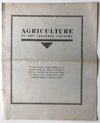 Agriculture in the Lewiston Country [cover title]