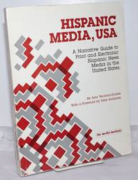 image of Hispanic Media, USA: A Narrative Guide to Print and Electronic Media in the United States