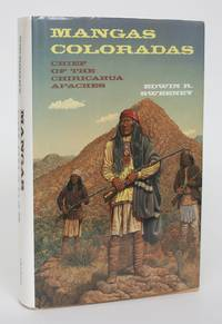 image of Mangas Coloradas: Chief of the Chiracahua Apaches