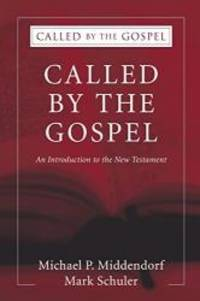Called by the Gospel: An Introduction to the New Testament (Volume 2) by Michael P. Middendorf - Paperback - 2007-01-07 - from Books Express (SKU: 1556355262n)