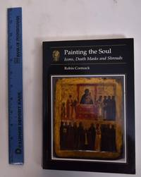 Painting The Soul: Icons, Death Masks and Shrouds