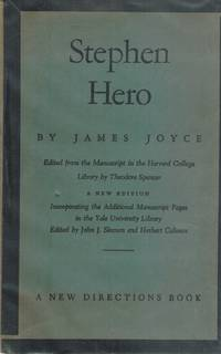 STEPHEN HERO A New Edition Incorporating the Additional Manuscript Pages  in the Yale University Library