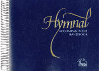 Hymnal: Accompaniment Handbook