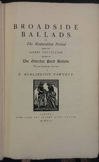 Broadside Ballads of the Restoration Period from the Jersey Collection, known as the Osterley...