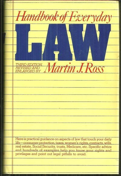 HANDBOOK OF EVERYDAY LAW, Ross, Martin J.