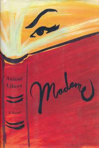 Madame A Novel