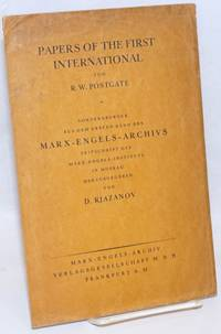 Papers of the First International. Communication about the George Howell Collection preserved at the Bishopsgate Library, London. (Sonderabdruck aus dem ersten Band des Marx-Engels-Archivs.)