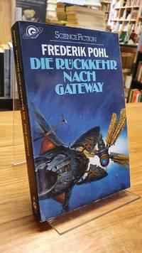 Die Rückkehr nach Gateway,