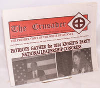 image of The Crusader; Fall 2014 the political voice of white Christian America