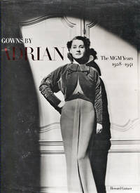 image of Gowns By Adrian. The MGM Years. 1928-1941