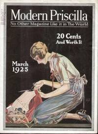MODERN PRISCILLA ( MARCH 1925)  Home Needlework Magazine & Everyday  Housekeeping