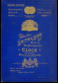 Clock Catalogue. [ Smith and Son's Ltd. Guide to the Purchase of a Clock ]