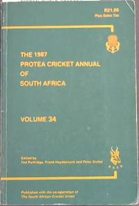 Protea Cricket Annual of South Africa  (Vol. 34) 1987
