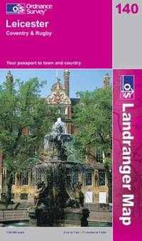 Leicester, Coventry and Rugby (Landranger Maps)