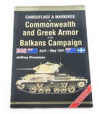 Camouflage & Markings of Commonwealth and Greek Armor in the Balkans Campaign: April - May...
