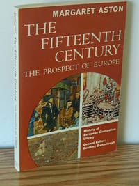 image of The Fifteenth Century:  The Prospect of Europe