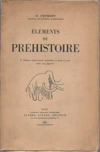 Eléments de préhistoire - 5è édition entièrement refondue et...