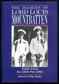 image of The Diaries of Lord Louis Mountbatten 1920-22: Tours with the Prince of Wales