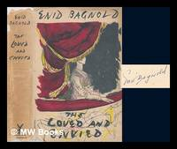 image of The loved and envied. / [By Bagnold, Enid 1889-1981.]