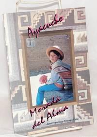 image of Ayacucho. Morada del alma: origen quechua de la palabra y su traducción al castellano